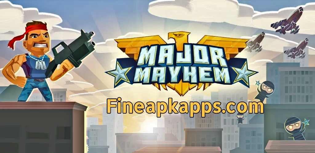 Download Major Mayhem Mod APK Latest Version