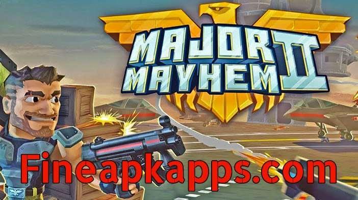 Download Major Mayhem 2 Mod APK Latest Version
